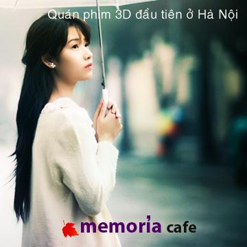 Đến Memoria Cafe -191 Khương Trung Xem Phim 3D, Ăn Uống Thoải Mái