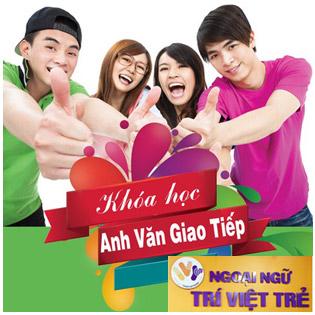 Khóa Học Anh Văn Tổng Quát Giao Tiếp 8 Tuần - TT Anh Ngữ Trí Việt Trẻ tại Hồ Chí Minh