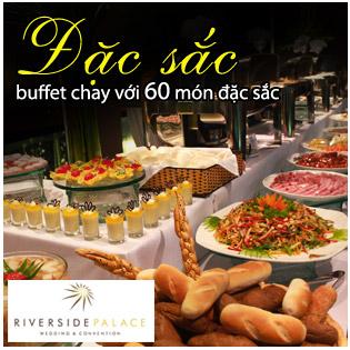 Buffet Chay – Buổi Tối Với Hơn 60 Món Tại Nhà Hàng Riverside Terrace