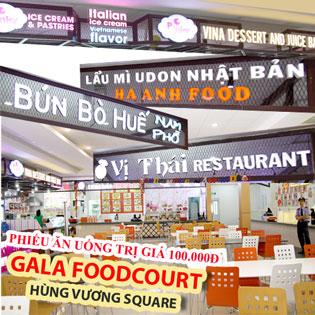 Hùng Vương Square - Hệ Thống Các Nhà Hàng Nổi Tiếng Từ Gala Food Court